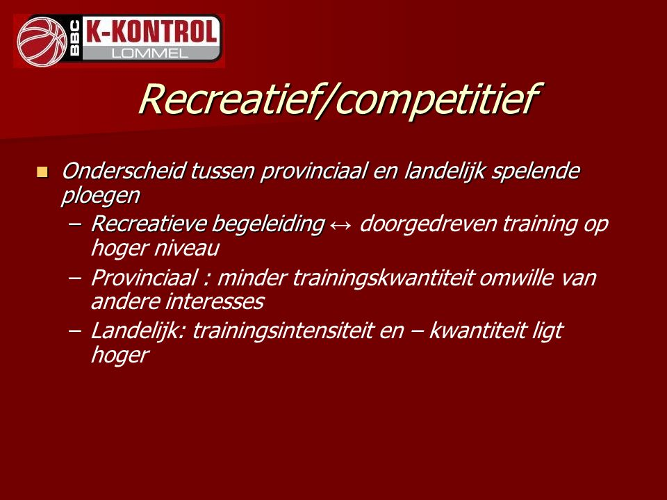 Recreatief/competitief