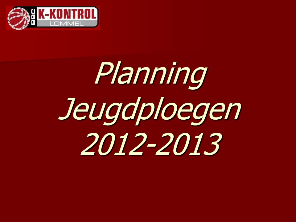 Planning Jeugdploegen 2012-2013