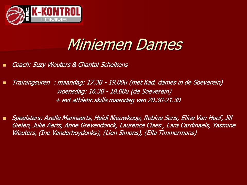 Miniemen Dames Coach: Suzy Wouters & Chantal Schelkens