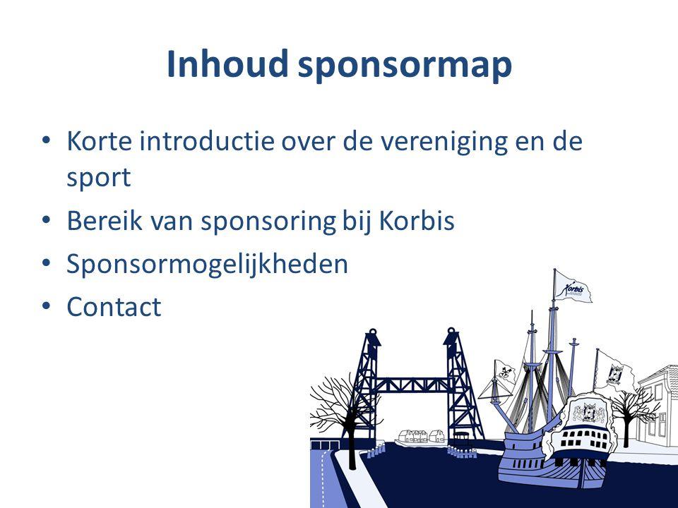 Inhoud sponsormap Korte introductie over de vereniging en de sport