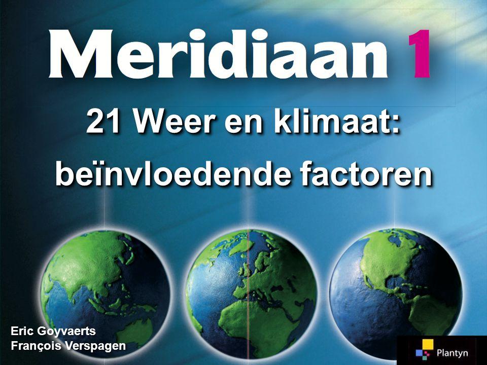 21 Weer en klimaat: beïnvloedende factoren