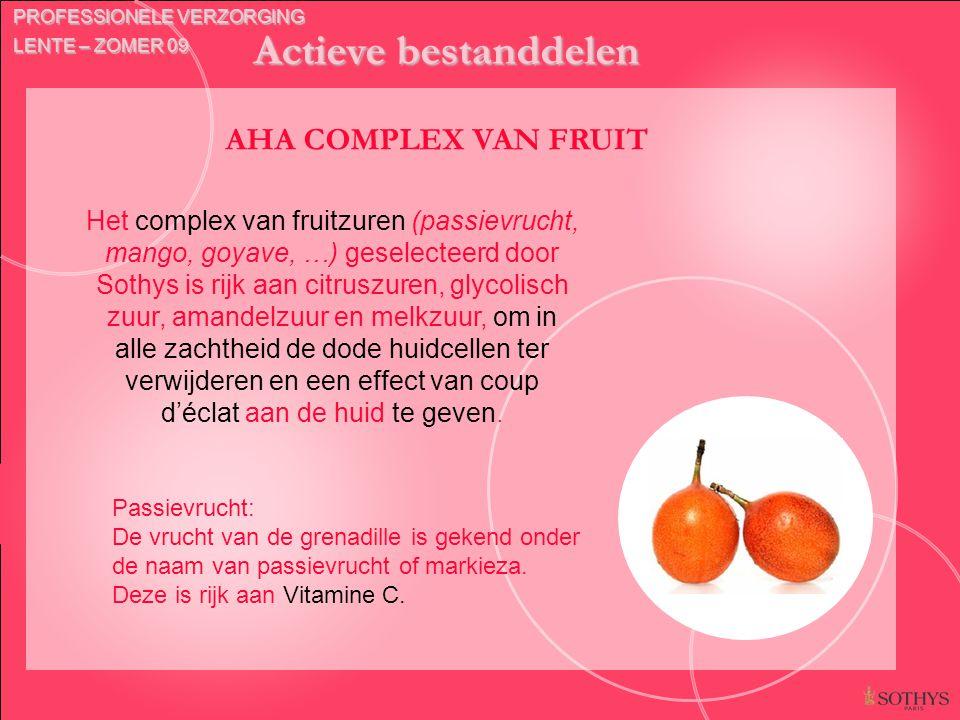 Actieve bestanddelen AHA COMPLEX VAN FRUIT