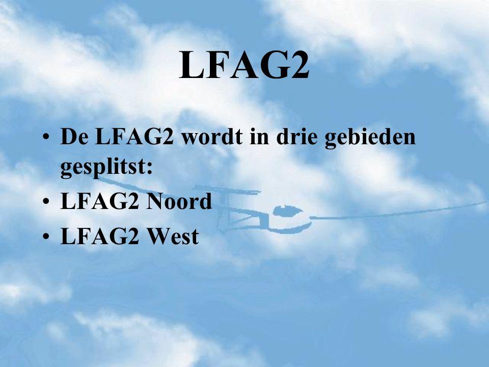 LFAG2 De LFAG2 wordt in drie gebieden gesplitst: LFAG2 Noord