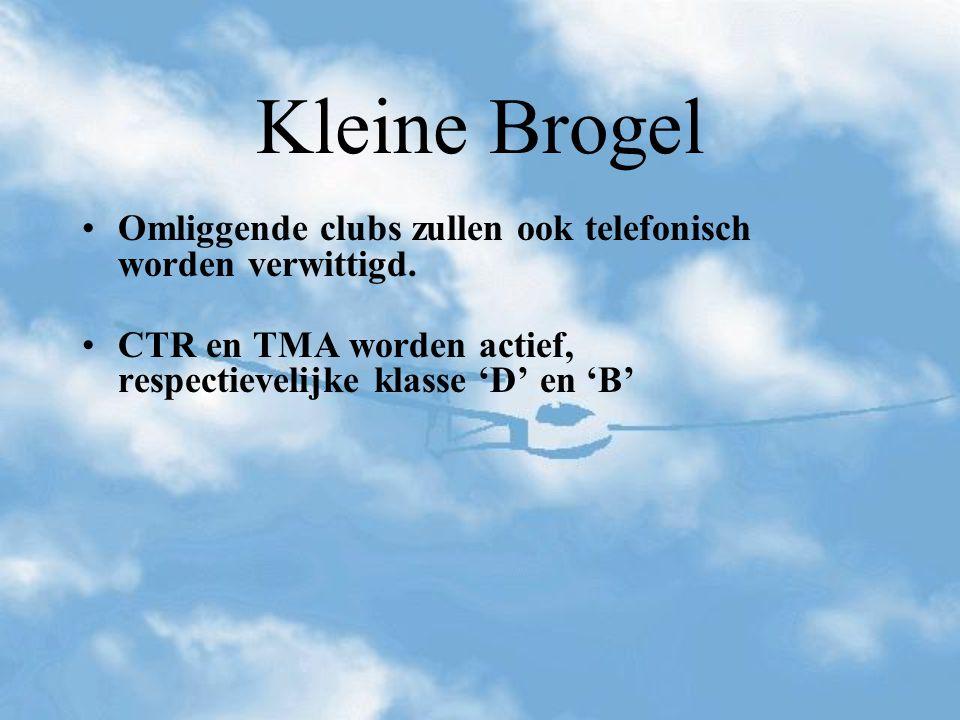 Kleine Brogel Omliggende clubs zullen ook telefonisch worden verwittigd.
