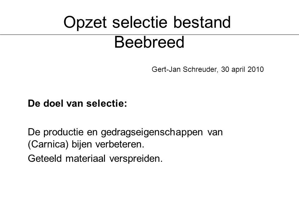 Opzet selectie bestand Beebreed