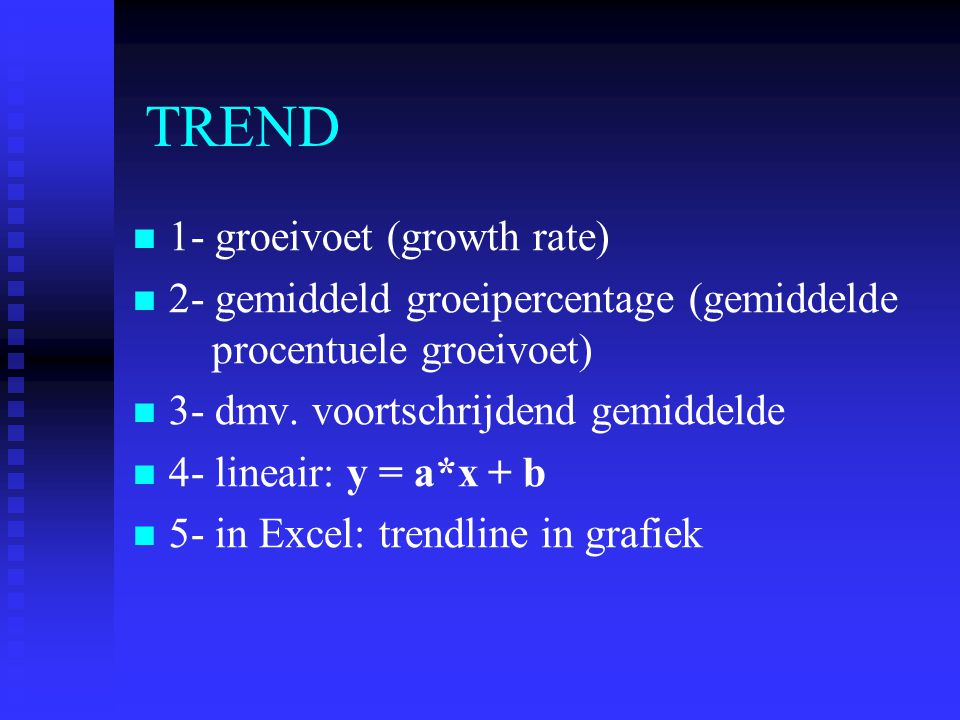 TREND 1- groeivoet (growth rate)