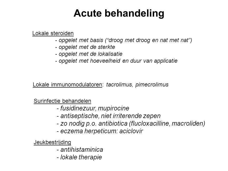 Acute behandeling - antiseptische, niet irriterende zepen
