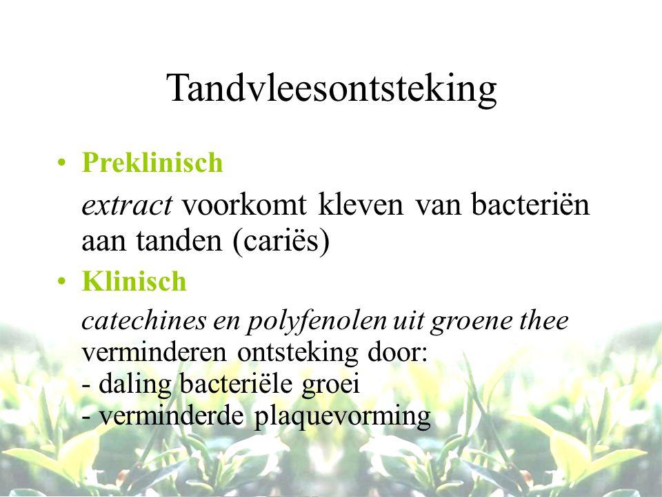 Tandvleesontsteking Preklinisch. extract voorkomt kleven van bacteriën aan tanden (cariës) Klinisch.