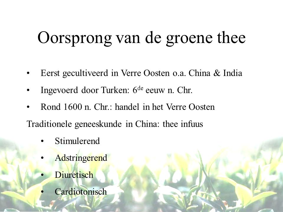 Oorsprong van de groene thee
