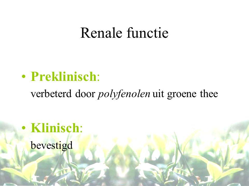 Renale functie Preklinisch: Klinisch: