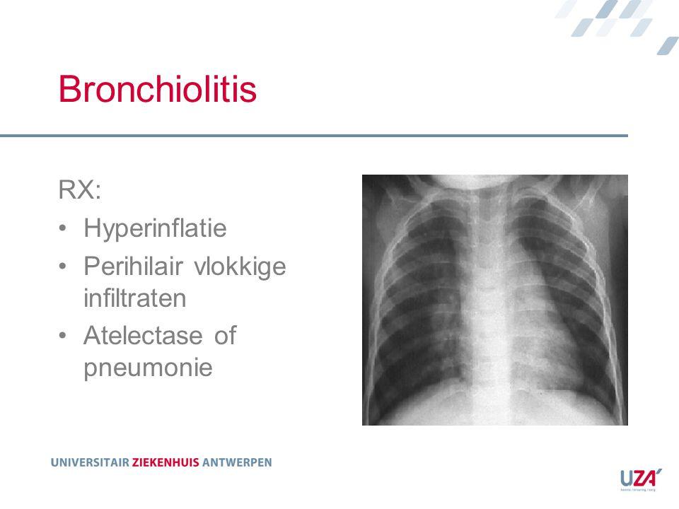 Bronchiolitis RX: Hyperinflatie Perihilair vlokkige infiltraten
