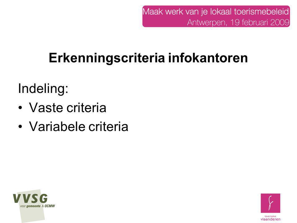 Erkenningscriteria infokantoren