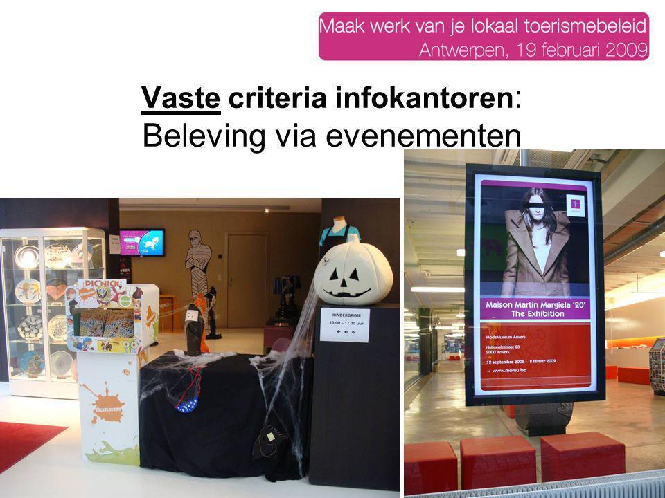 Vaste criteria infokantoren: Beleving via evenementen