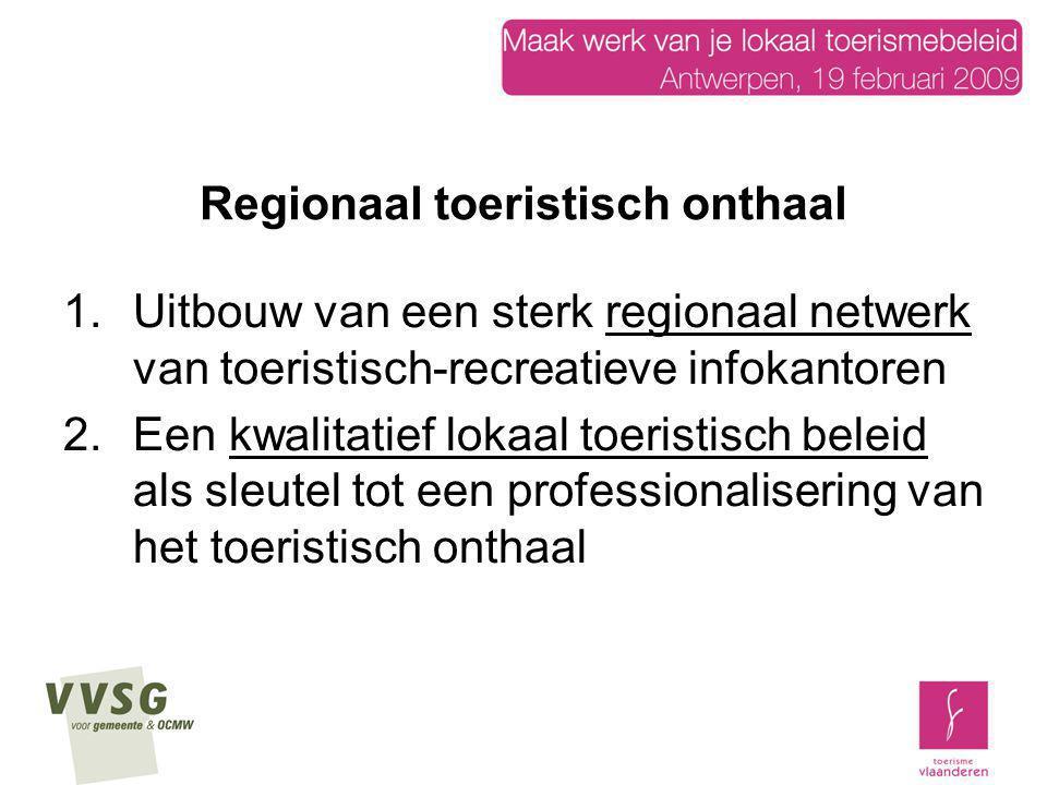 Regionaal toeristisch onthaal