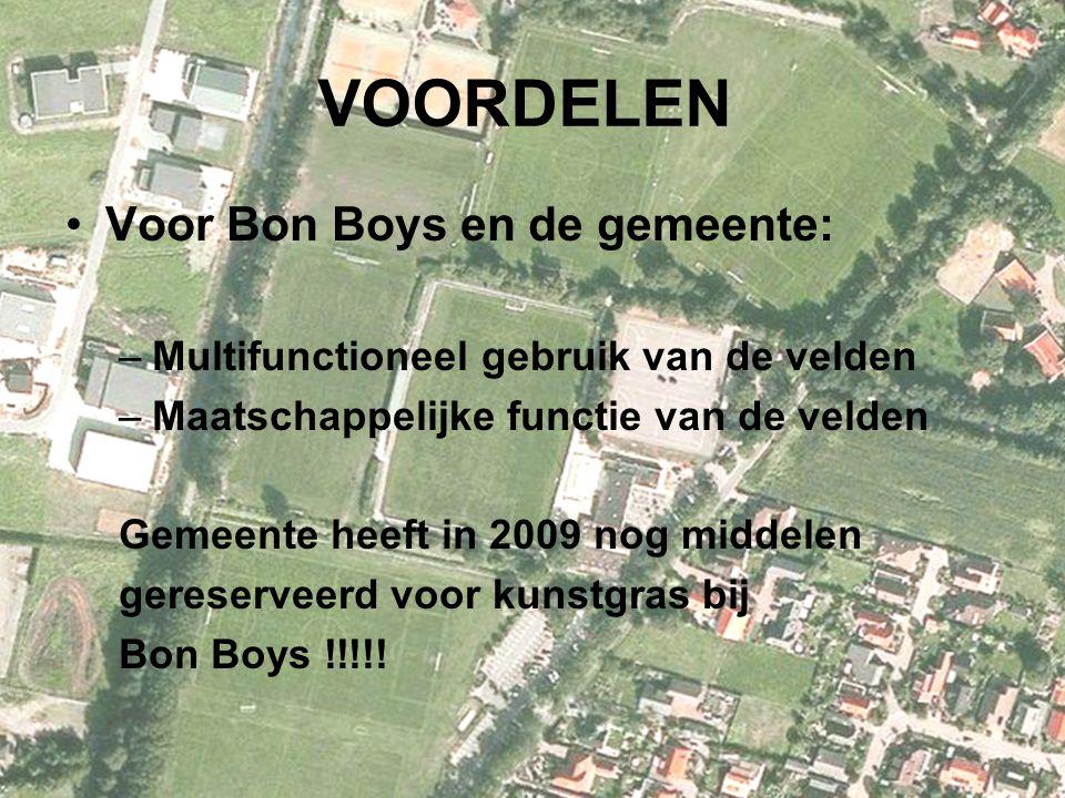 VOORDELEN Voor Bon Boys en de gemeente: