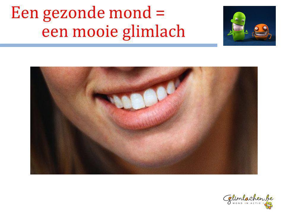Een gezonde mond = een mooie glimlach