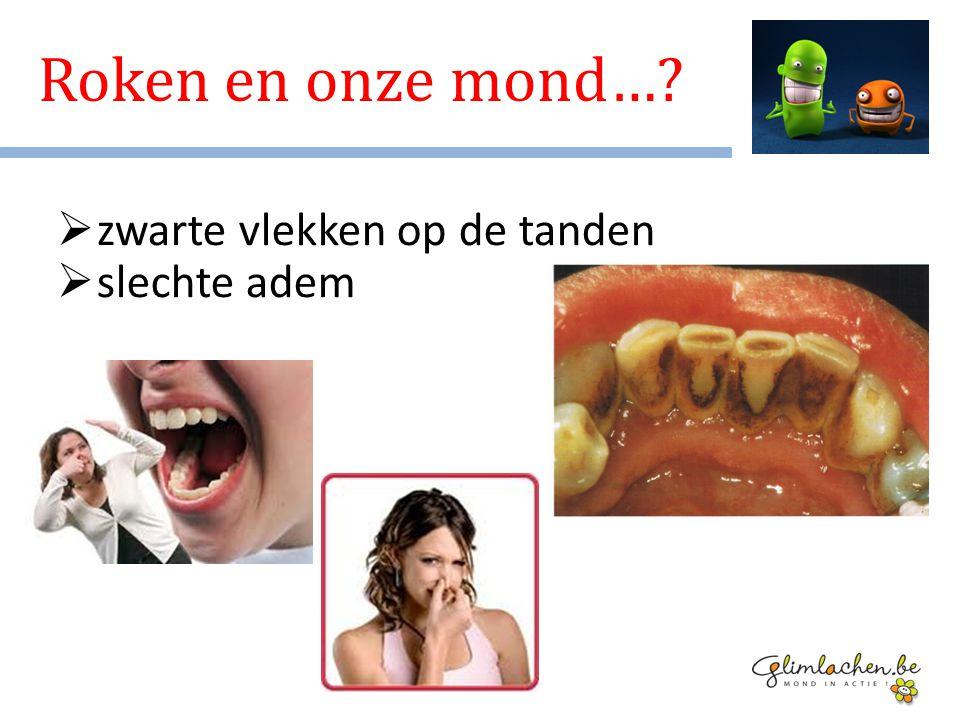 Roken en onze mond… zwarte vlekken op de tanden slechte adem