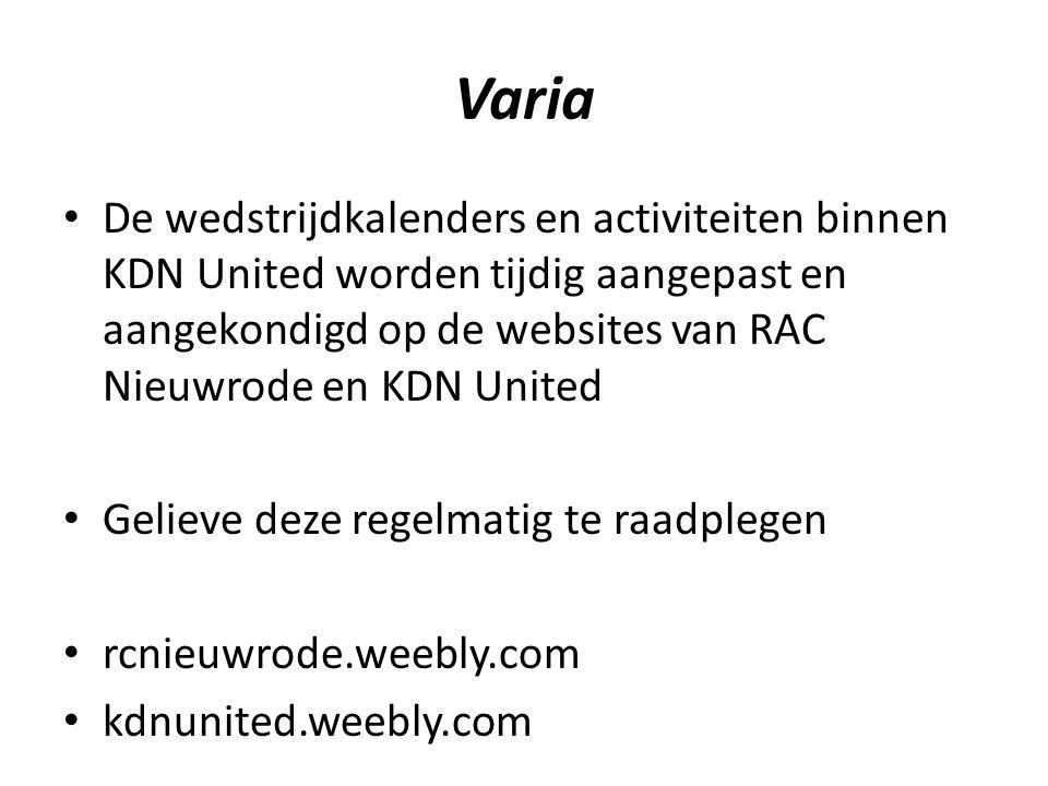 Varia De wedstrijdkalenders en activiteiten binnen KDN United worden tijdig aangepast en aangekondigd op de websites van RAC Nieuwrode en KDN United.