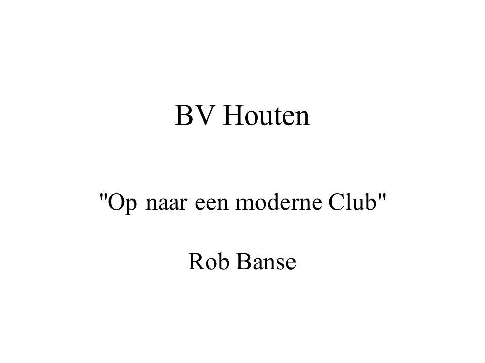 Op naar een moderne Club Rob Banse