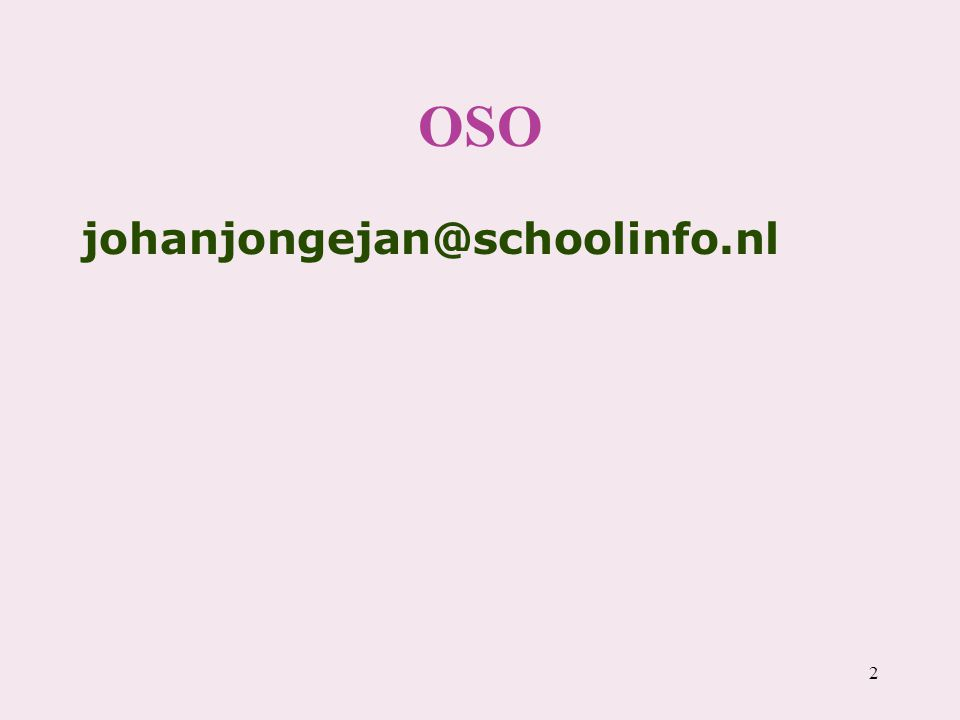 OSO johanjongejan@schoolinfo.nl