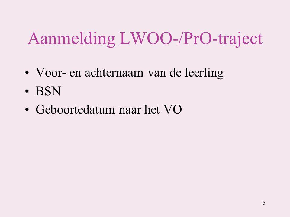 Aanmelding LWOO-/PrO-traject