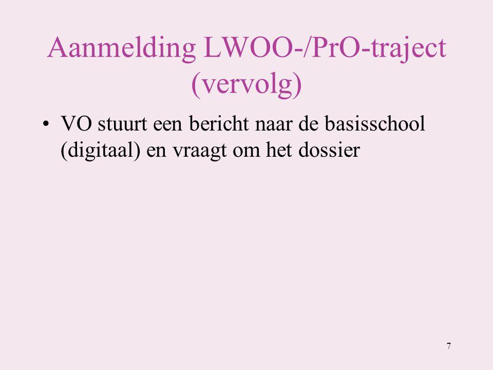 Aanmelding LWOO-/PrO-traject (vervolg)