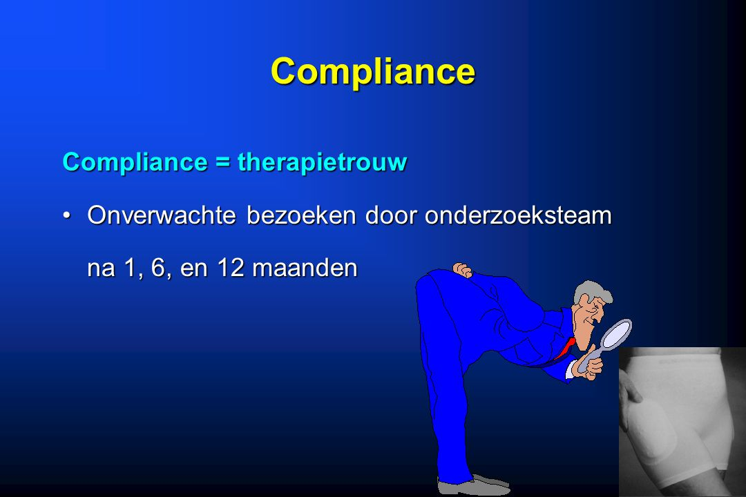 Compliance Compliance = therapietrouw