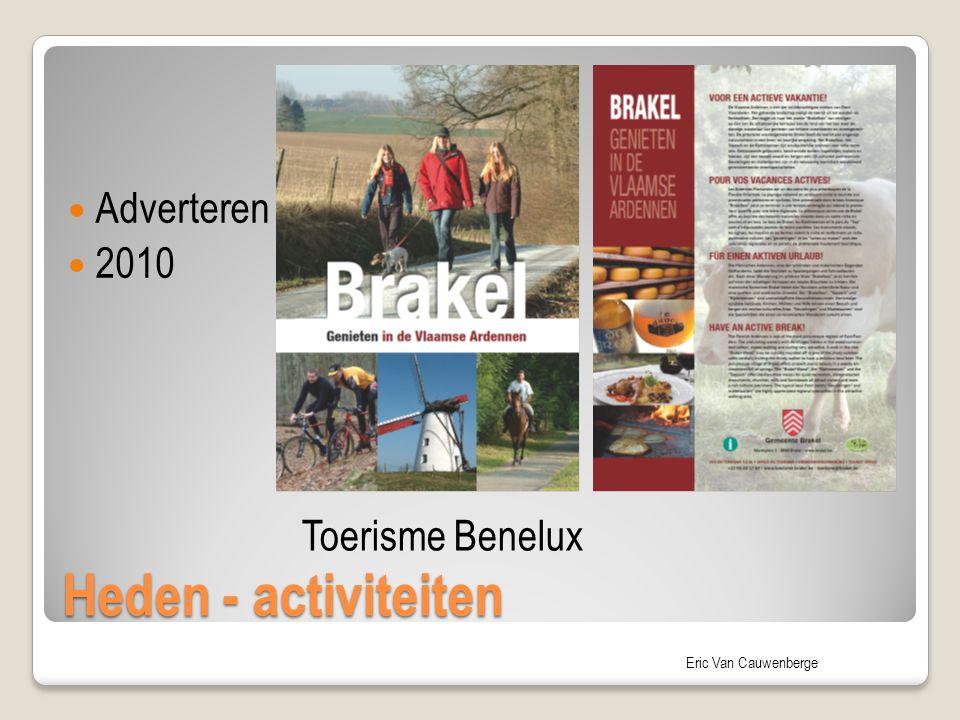 Adverteren 2010 Toerisme Benelux Heden - activiteiten