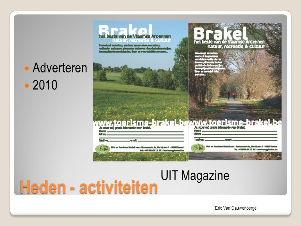 Adverteren 2010 Heden - activiteiten UIT Magazine