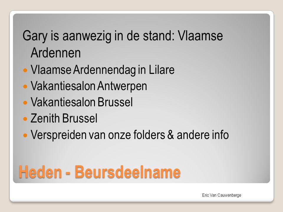 Heden - Beursdeelname Gary is aanwezig in de stand: Vlaamse Ardennen