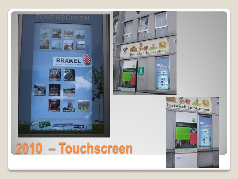 2010 – Touchscreen