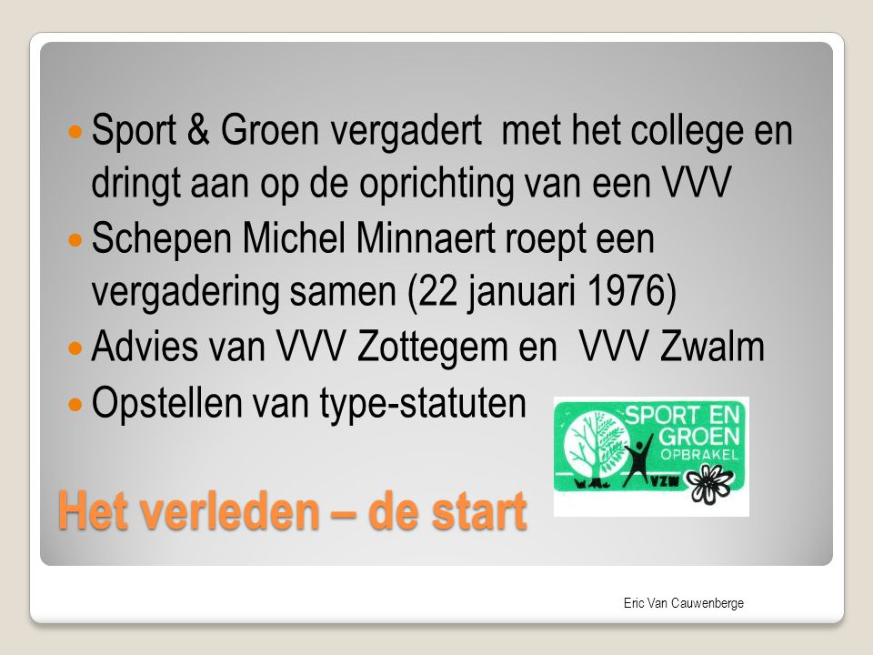 Sport & Groen vergadert met het college en dringt aan op de oprichting van een VVV