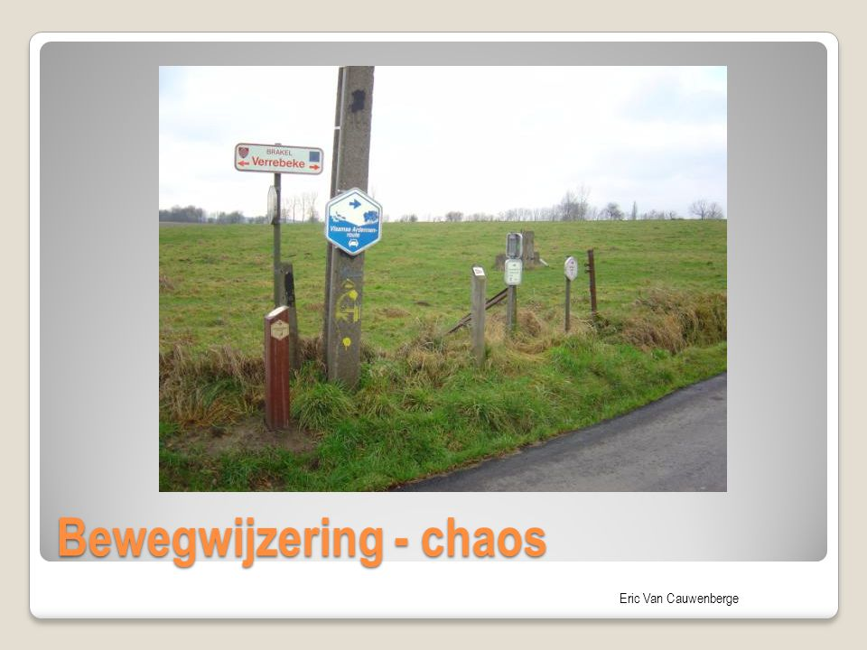 Bewegwijzering - chaos
