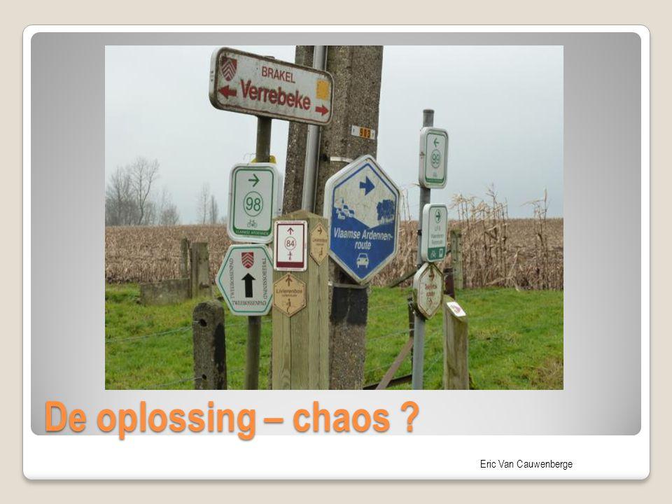 De oplossing – chaos