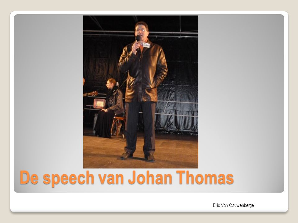 De speech van Johan Thomas