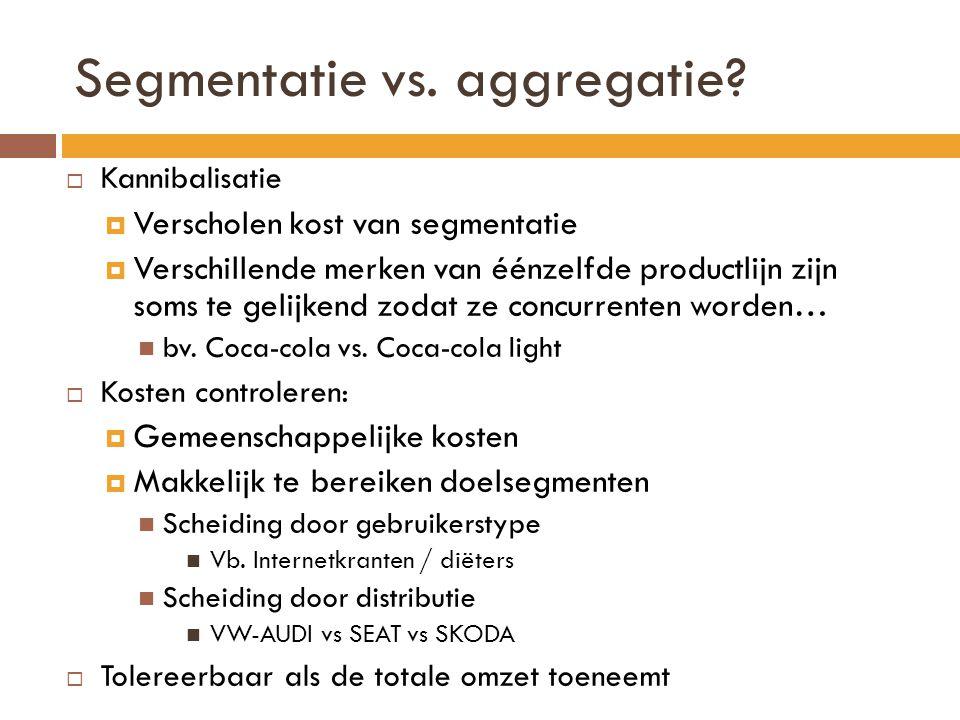Segmentatie vs. aggregatie
