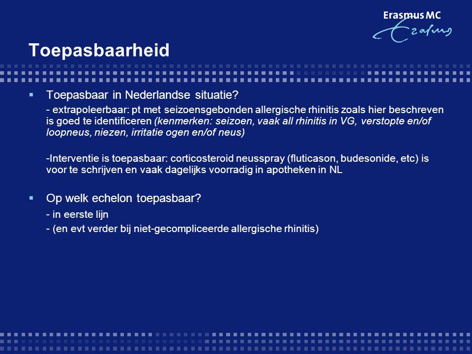 Toepasbaarheid Toepasbaar in Nederlandse situatie