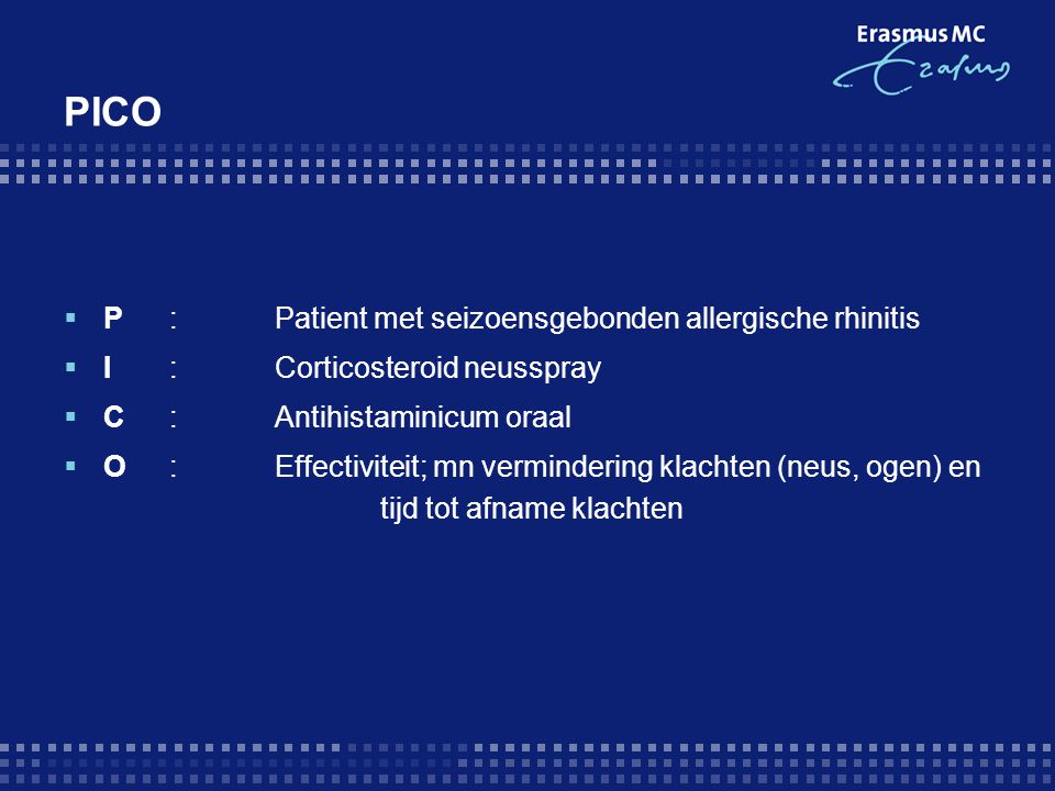 PICO P : Patient met seizoensgebonden allergische rhinitis