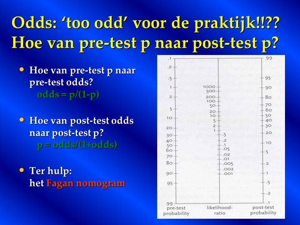 Odds: 'too odd' voor de praktijk!! Hoe van pre-test p naar post-test p