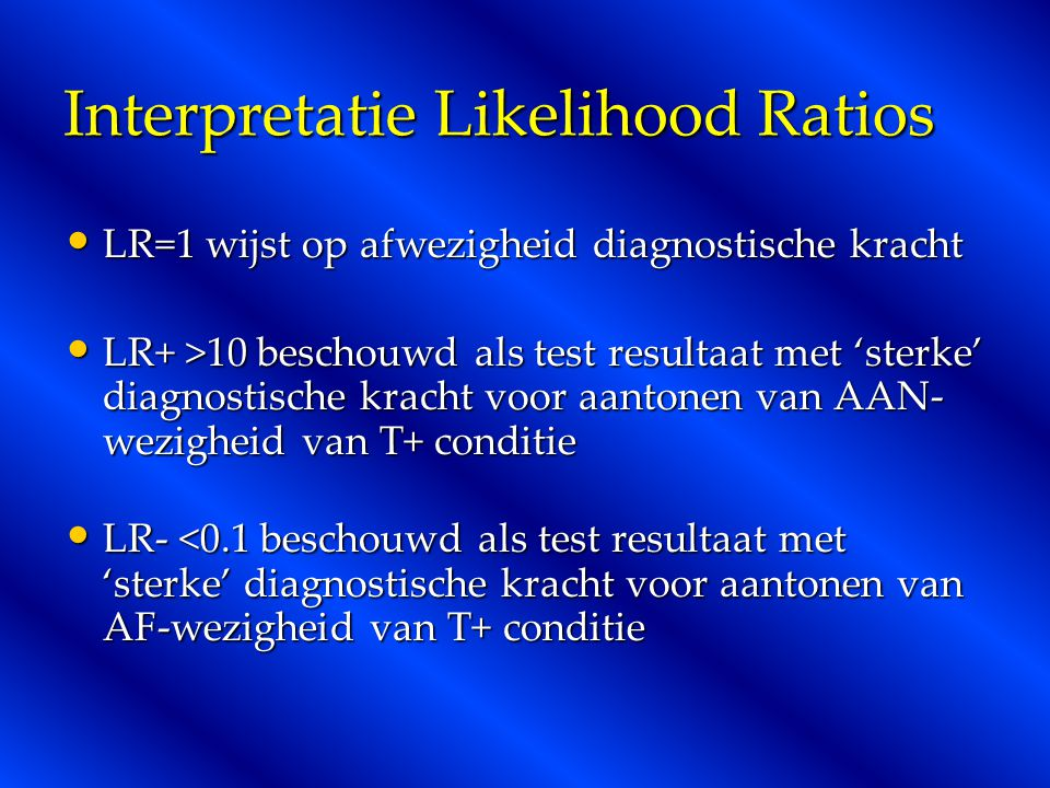 Interpretatie Likelihood Ratios