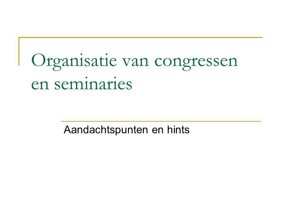 Organisatie van congressen en seminaries