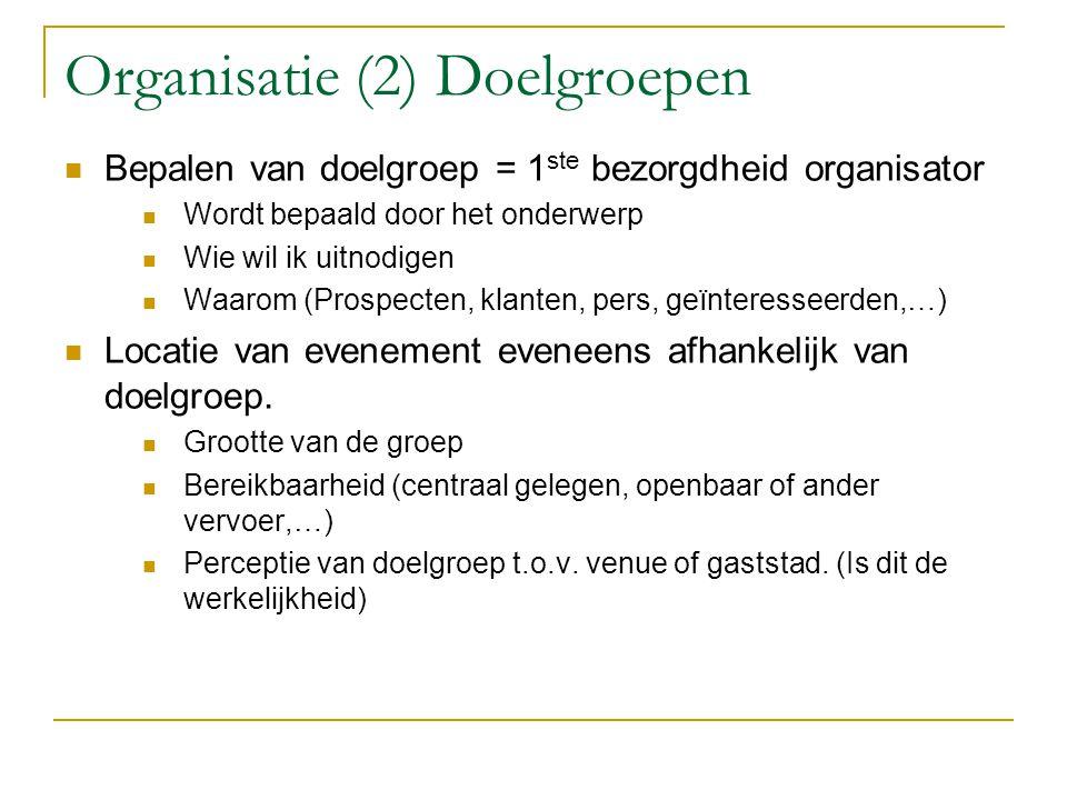 Organisatie (2) Doelgroepen
