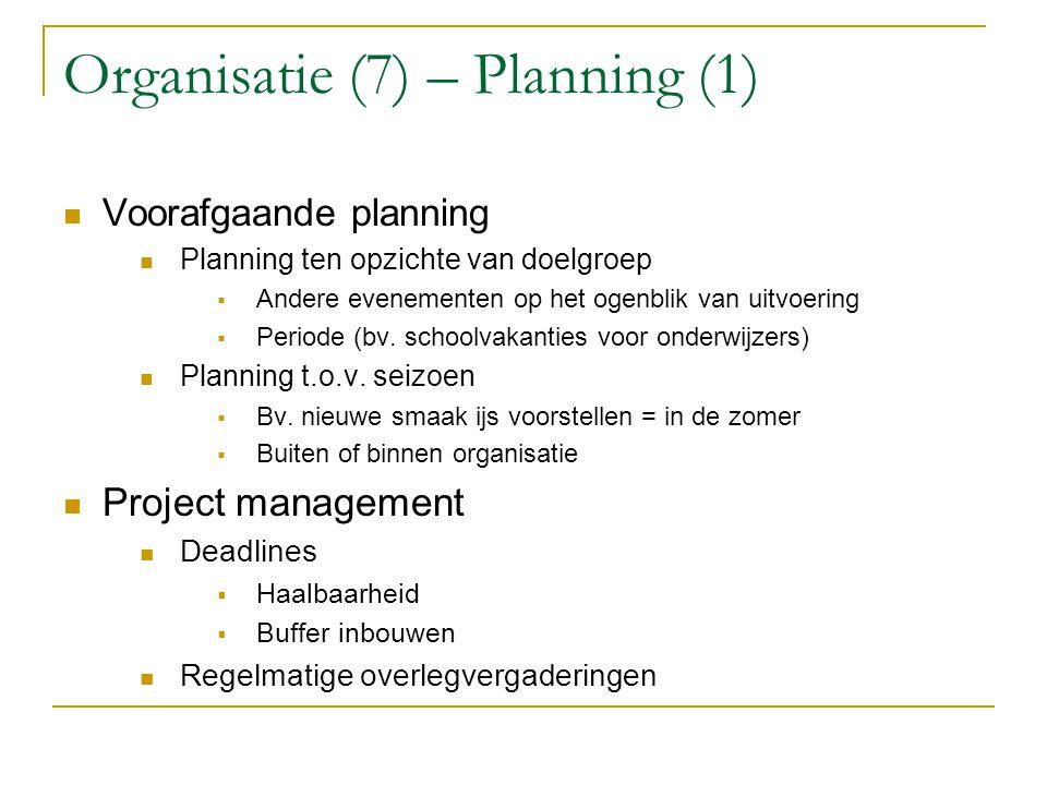 Organisatie (7) – Planning (1)