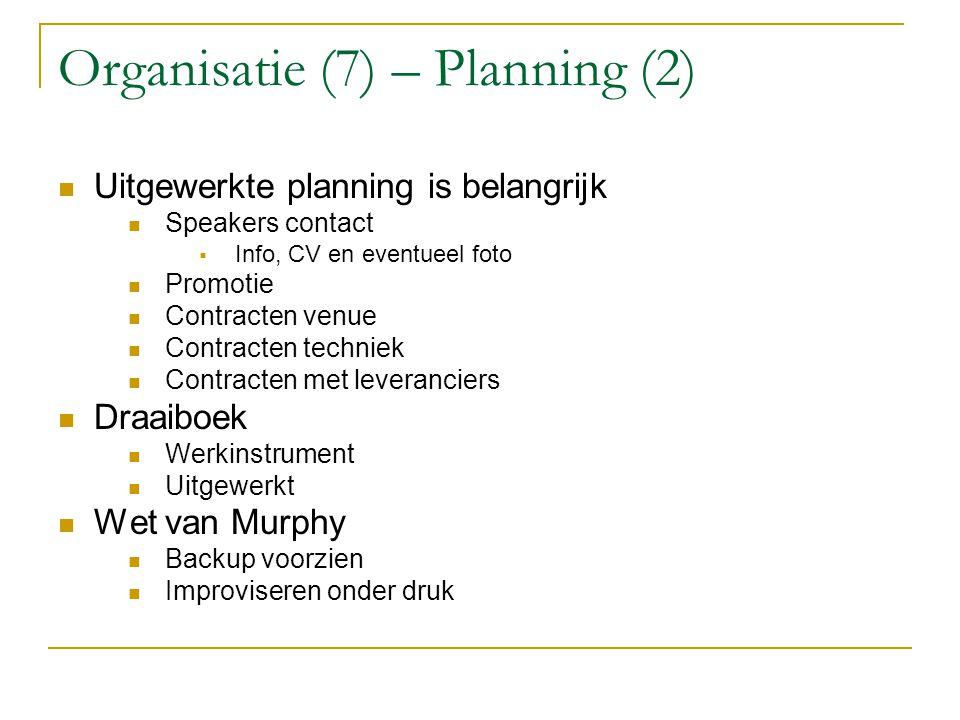 Organisatie (7) – Planning (2)