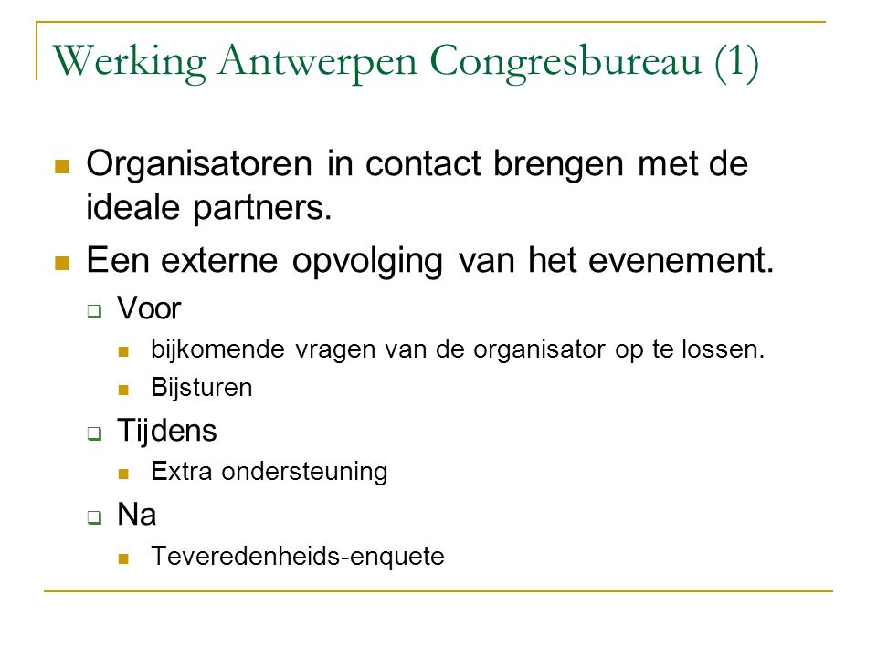 Werking Antwerpen Congresbureau (1)