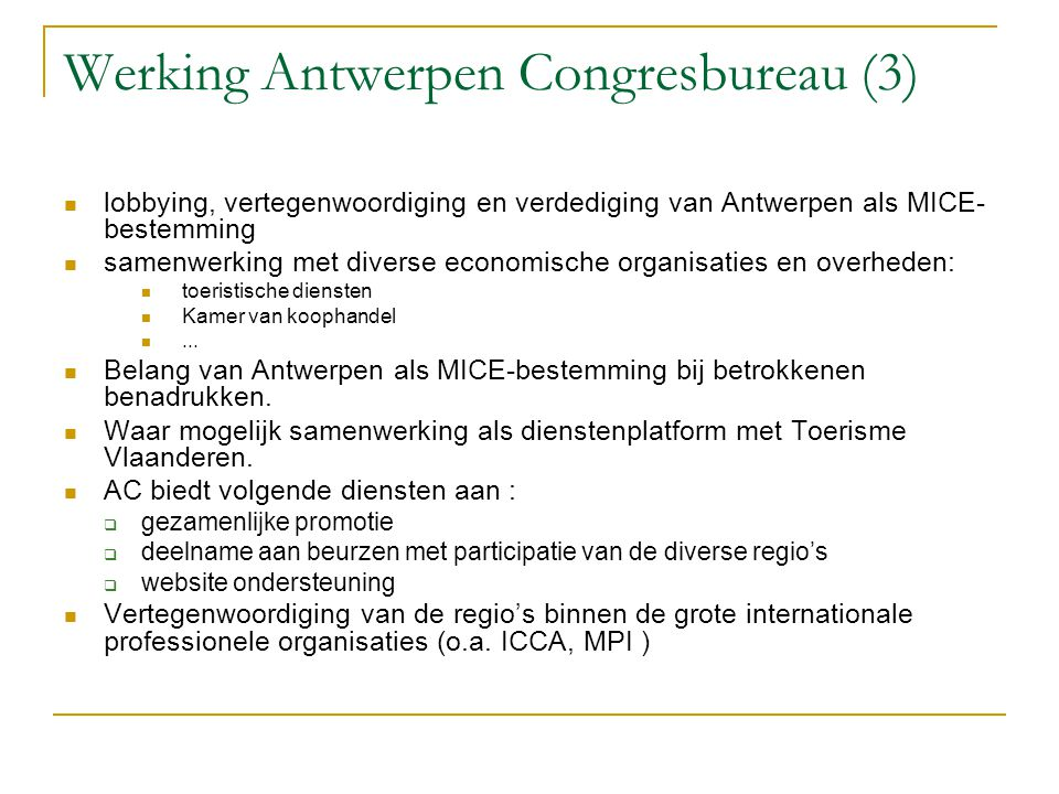 Werking Antwerpen Congresbureau (3)