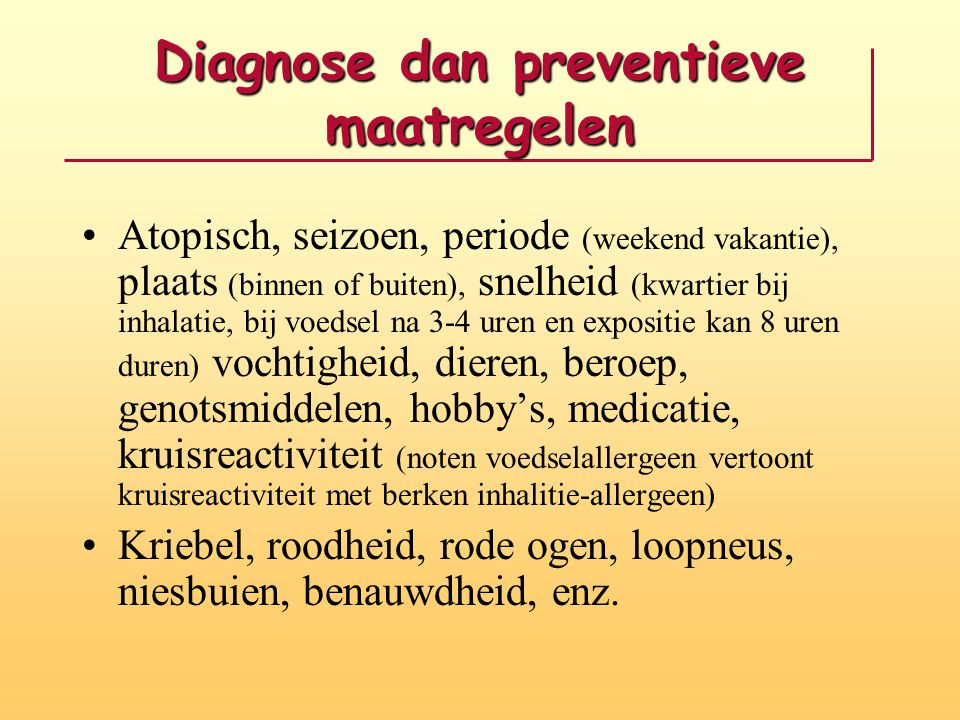 Diagnose dan preventieve maatregelen
