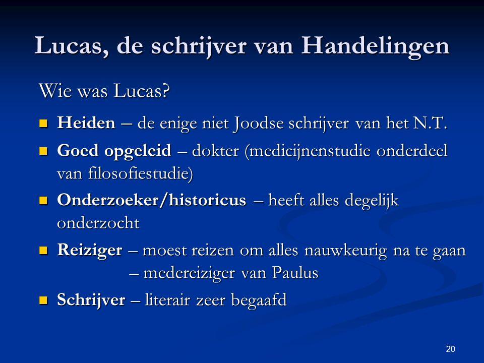 Lucas, de schrijver van Handelingen