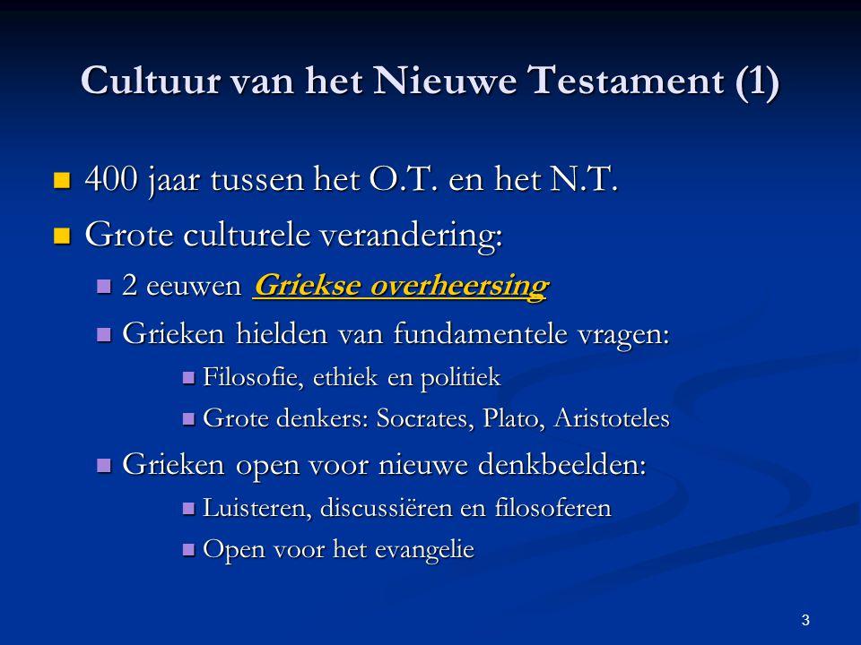 Cultuur van het Nieuwe Testament (1)