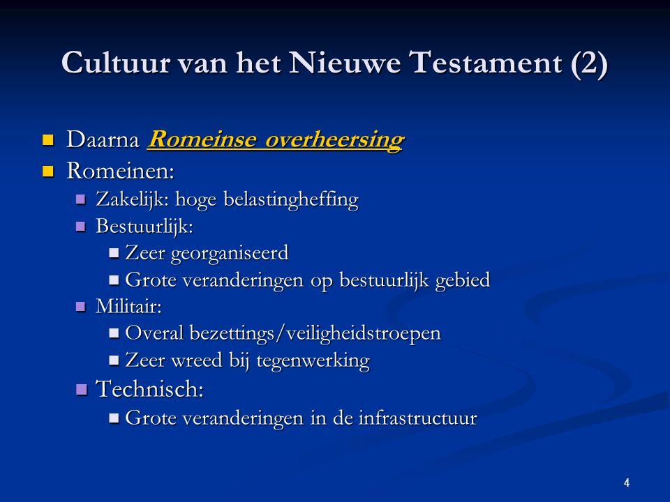 Cultuur van het Nieuwe Testament (2)